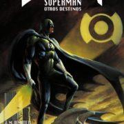 Batman / Superman: Otros Destinos