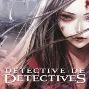 Detective de detectives.