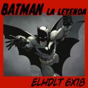 Coleccionable Batman: La Leyenda