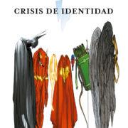 Crisis de Identidad, de Brad Meltzer y Rags Morales