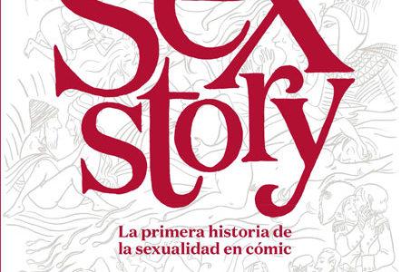 Sex story, la primera historia de la sexualidad en cómic