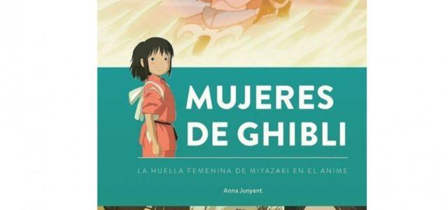 Mujeres de Ghibli. De Anna Junyent.