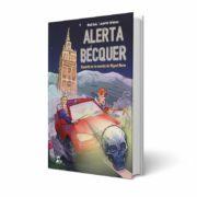Alerta Bécquer, de Raúl Guíu y Juanfer Briones