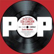 Pop: ¡No me quito esa canción de la cabeza!