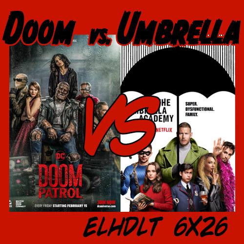 Doom Patrol vs. Umbrella Academy