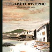 Llegará el invierno, de Pepe Gálvez y Alfonso López