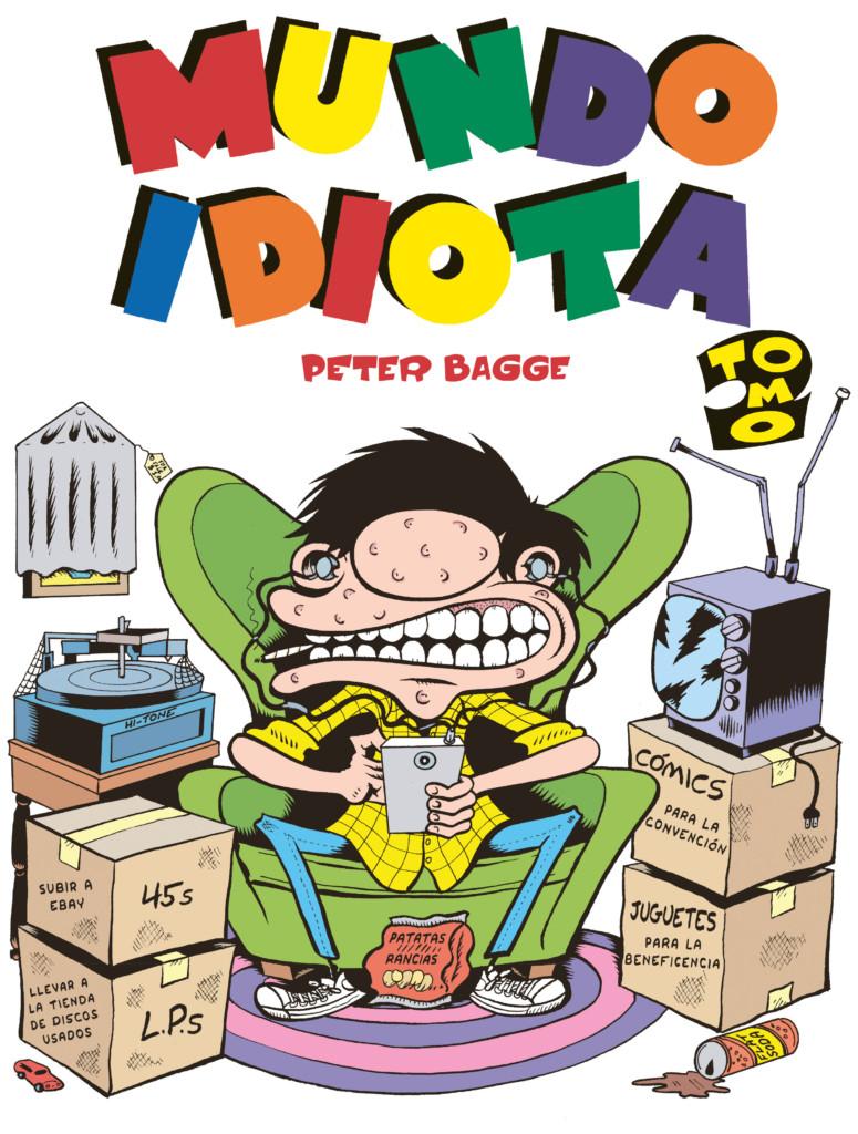 Peter Bagge - Mundo idiota Tomo 2
