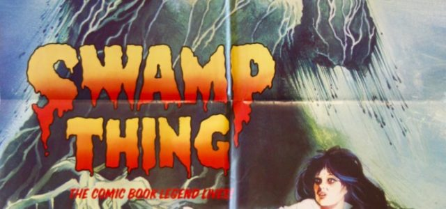 ¡Viñetas y … acción! 23 Swamp Thing de Wes Craven