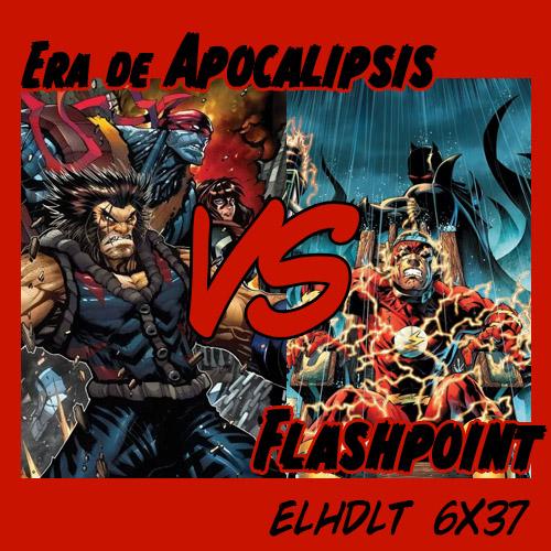 La era de Apocalipsis Vs Flashpoint