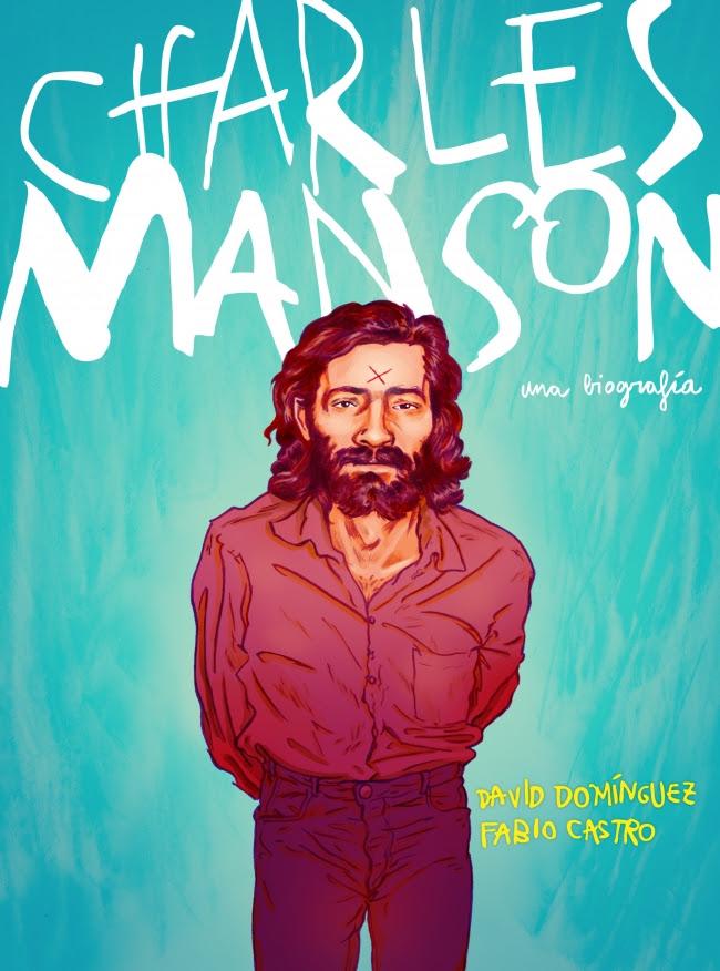 Novedad Random Comics mayo 2019 - Charles Manson. Una biografía