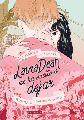 Novedades La Cúpula junio 2019 - Laura Dean me ha vuelto a dejar