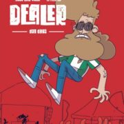 Dealer: Dog days de José Luis Vidal y El Flores