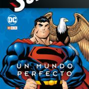 Superman: El Nuevo Milenio 6 – Un Mundo Perfecto