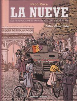 La Nueve - Los Surcos del Azar (edición francesa)