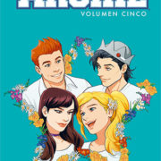 Archie 5: El alma de Riverdale