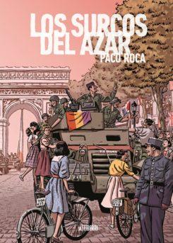 Los Surcos del Azar. Edición ampliada (2019)