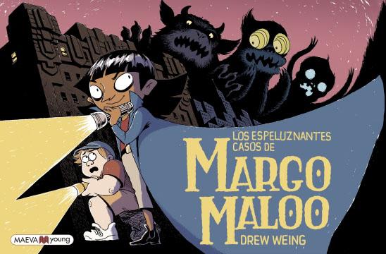 Novedad Maeva octubre 2019 - Los espeluznantes casos de Margo Maloo