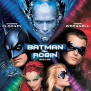 ¡Viñetas y … acción! 30 Batman and Robin de Joel Schumacher