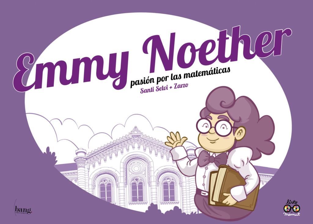 Novedad Bang noviembre 2019 - Emmy Noether, pasión por las matemáticas
