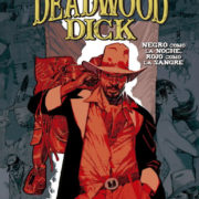 Deadwood Dick, de Michele Masiero y Corrado Mastantuono.