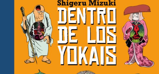 Dentro de los yokais, de Shigeru Mizuki.