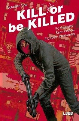 Kill or be killed volumen 2