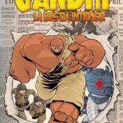 Gandhi: La bestia interior de J. Michalski y Antonio Rojo