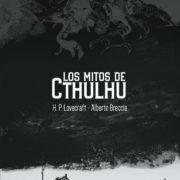 Los mitos de Cthulhu, de Alberto Breccia