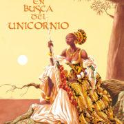 En busca del unicornio, de Ana Miralles y Emilio Ruiz