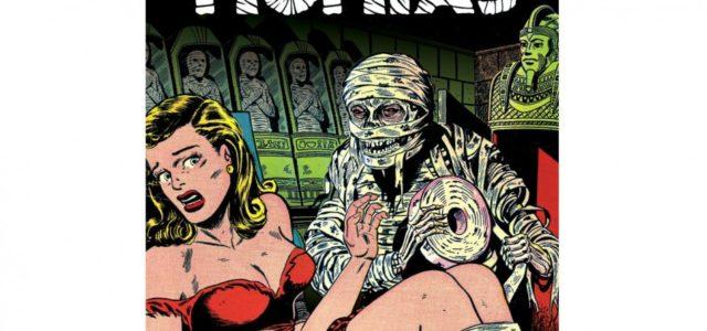 Biblioteca de cómics de terror de los años 50 IV: Momias