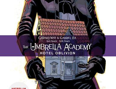 The Umbrella Academy: Hotel Oblivion