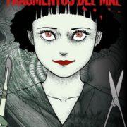 Fragmentos del mal (nueva edición), de Junji Ito