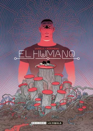 Novedades La Cúpula febrero 2020 - El humano