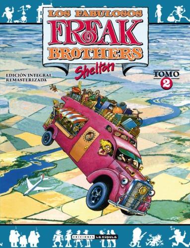 Novedades La Cúpula febrero 2020 - Los fabulosos Freak Brothers Integral 2