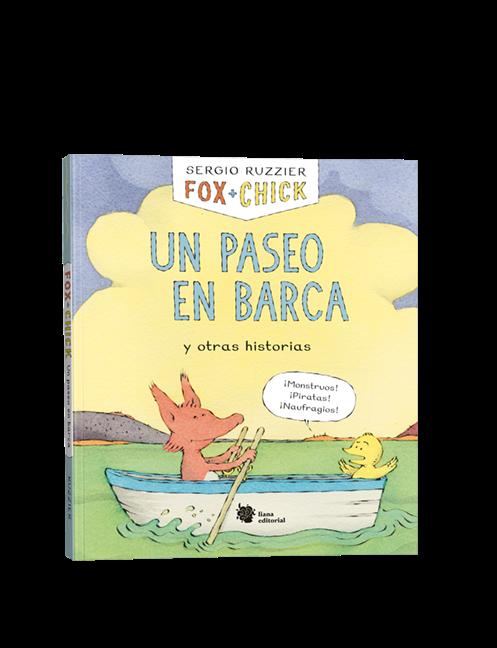 Novedad Liana Editorial febrero 2020 - Fox + Chick. Un paseo en barca y otras historias