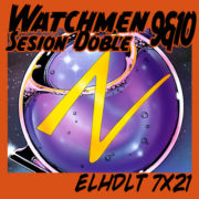 Watchmen sesión doble: núms. 9 y 10