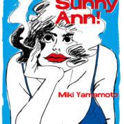 Sunny Sunny Ann!, de Miki Yamamoto