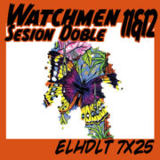 Watchmen sesión doble: núms. 11 y 12