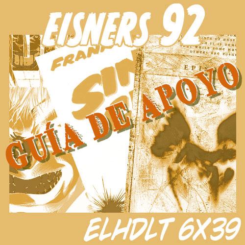 Podcast de ELHDLT: Guía de apoyo del podcast Premios Eisner 1992.