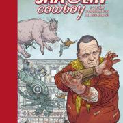 Shaolin Cowboy 3. ¿Quién pondrá fin al reinado?