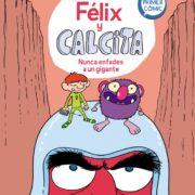 Félix y Calcita 2: Nunca enfades a un gigante