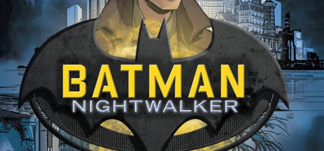 Batman: Nightwalker, de Stuart Moore y Chris Wildgoose