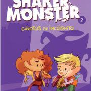 Shaker Monster 2: Cigotos de incógnito