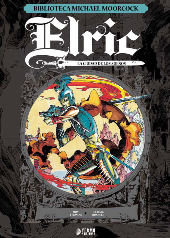 Elric: La ciudad de los sueños