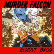 Las canciones de Murder Falcon