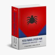 Peter Parker, Spider-Man: Cronología Arácnida Vol.1