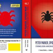 Lanzamiento de Peter Parker, Spider-Man: Cronología Arácnida (Volumen 1)