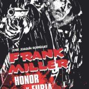 Frank Miller: Honor y furia