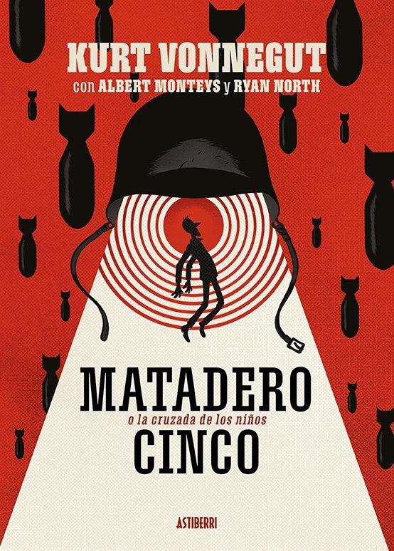 Matadero Cinco, de Ryan North y Albert Monteys