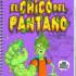 El cuaderno secreto de El Chico del Pantano